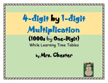 1000s by One-Digit Multiplication While Learning Time Tables