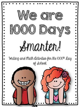 1000th Day of School Writing, Editing, and Math Activities