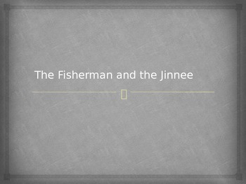 1001 Nights: The Fisherman and the Jinnee Discussion Questions