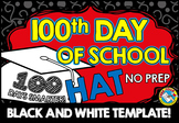 100TH DAY OF SCHOOL CROWN (GRADUATION HAT TEMPLATE) 100TH