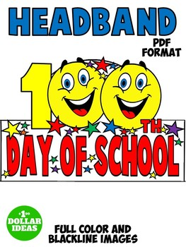 100TH DAY OF SCHOOL ACTIVITIES | HEADBAND