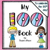 100th Day of School Book and Activities