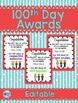 100th Day of School Awards