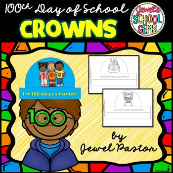 100th Day of School Activities (100th Day of School Crafts)
