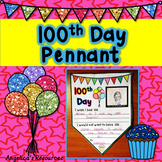 100th Day of School  Activities : 100th Day Pennants - Wri