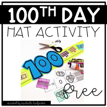 100th Day Activities | 100th Day Hat | Free 100th Day Activity