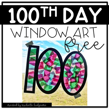 100th Day Activities | 100th Day Window Art | Free 100th Day Activity