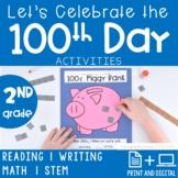 100th Day Activities 2nd Grade PRINT + DIGITAL