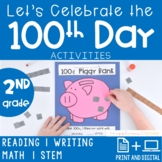 100th Day Activities 2nd Grade PRINT + DIGITAL
