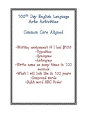 100th Day Activities Common Core (English Language Arts)