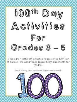 Nine 100th Day Activities for 3 - 5 (Math, Social Studies, Writing, & More!)