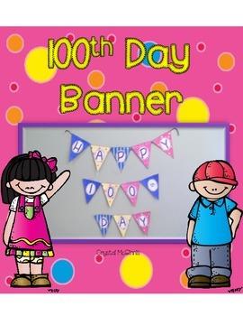 100th Day Banner FREEBIE!