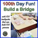 100th Day: Build a Bridge Activity