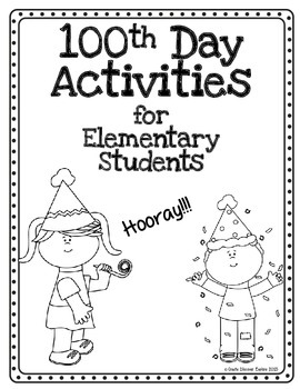 100th Day Celebration Activities  for Elementary Students on the Hundredth Day