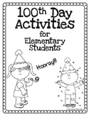 100th Day Celebration Activities  for Elementary Students
