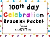 100th Day Celebration Bracelet Packet