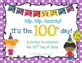 100th Day Celebrations Activity Pack - Literacy & Math Mini Unit