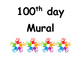 100th Day Center Signs