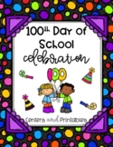 100th Day Centers, Activities, and Printables