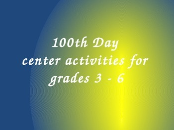 100th Day Centers for Upper Grades