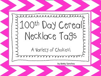 100th Day Cereal Necklace Tags  FREE!