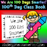 100th Day Class Book Kindergarten 1st Hundredth Day Writing 100 Days Smarter