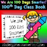 100th Day Class Book Kindergarten 1st Hundredth Day Writin