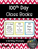 100th Day Activities Class Books and Writing Prompts