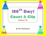 100th Day Count & Clip 1- 20 Task Cards