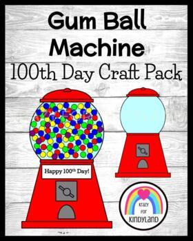 100th Day Craft: Gumball Machine
