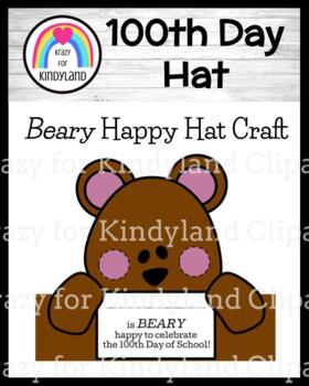 100th Day Craft for Kindergarten: BEARY Happy Hat (January / February)