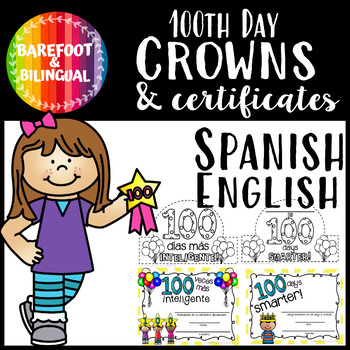 100th Day Crown and Certificate in Spanish and English