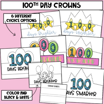 100th Day Crowns and Awards