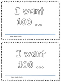 100th Day Emergent Reader - Sight word WANT