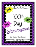 100th Day Extravaganza