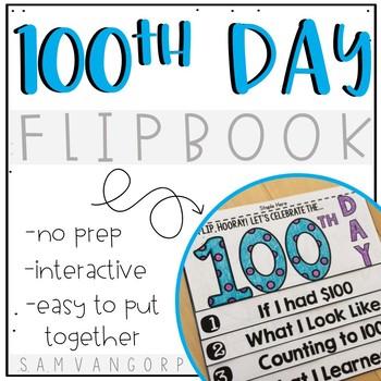 100th Day Flip Book (NO PREP)