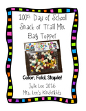 100th Day Free Snack Mix Bag Topper