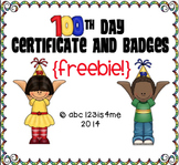 100th Day Freebie! Certificates and Badges