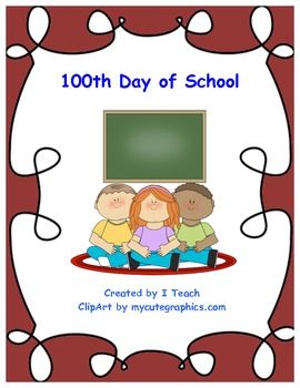 100th Day Fun at School