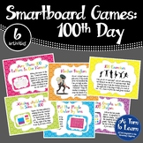 100th Day Smartboard Games - 6 activities (Smartboard/Promethean Board)