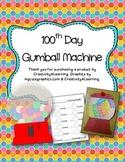 100th Day Gumball Machine