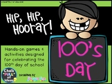 100th Day Hip, Hip Hooray! [A Bundle of Resources for the Special Day]
