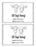 100th Day! Hooray!  Emergent Reader