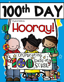 100th Day Hooray! Hats, Necklaces, Banner, Books, Writing, & More