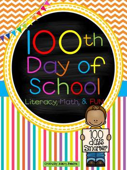 100th Day Literacy, Math, and FUN