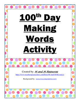 100th Day Making Words Activity