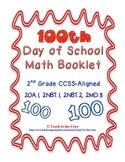 100th Day Math Book for 2nd Grade 2.NBT, 2.OA., 2.MD