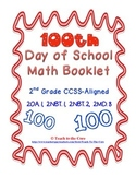 100th Day Math Book for 2nd Grade 2.NBT, 2.OA., 2.MD