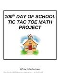 100th Day Math Tic Tac Toe Project