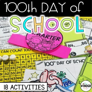100th Day Mini-Unit (Math, Writing, & Science): Kindergarten or First Grade